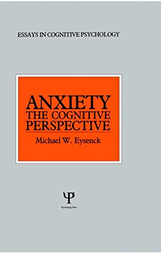 9780863770715: Anxiety: The Cognitive Perspective (Essays in Cognitive Psychology)