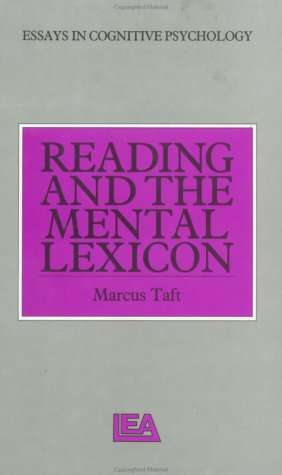 Reading and the Mental Lexicon: Taft, Marcus