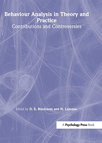9780863771446: Behaviour Analysis in Theory and Practice: Contributions and Controversies