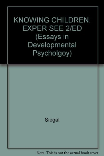 Knowing Children : Experiments in Conversation and Cognition: Siegal, Michael