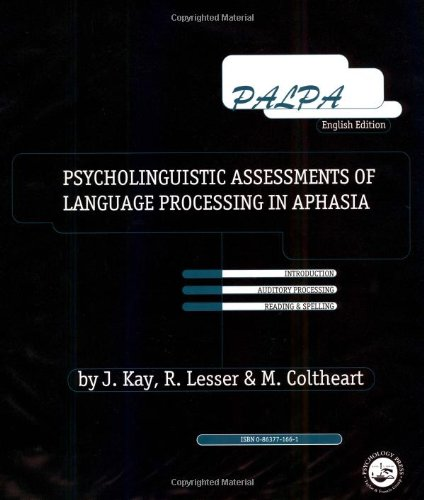PALPA: Psycholinguistic Assessments of Language Processing in Aphasia (0863771661) by Kay, Janice; Coltheart, Max; Lesser, Ruth