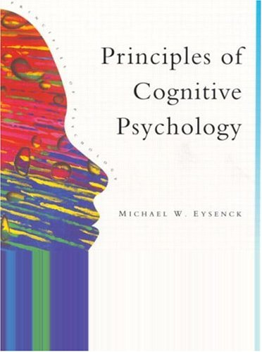 Principles Of Cognitive Psychology (Principles of Psychology) (9780863772535) by Michael W. Eysenck