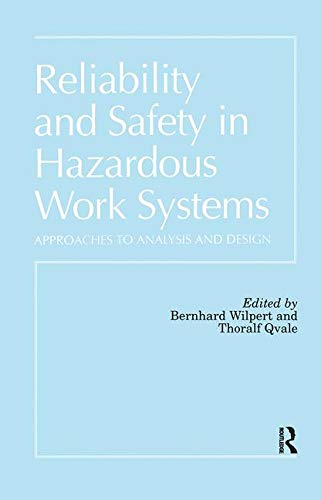 9780863773099: Reliability and Safety In Hazardous Work Systems: Approaches To Analysis And Design