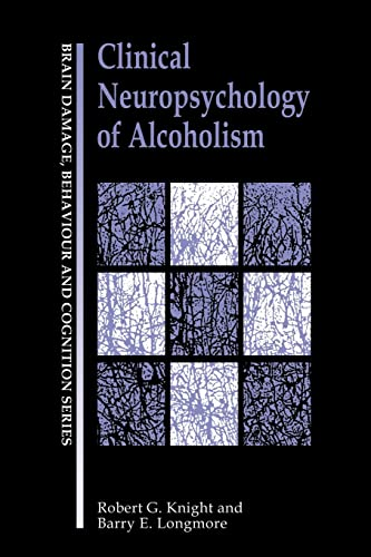 9780863773389: Clinical Neuropsychology of Alcoholism (Brain, Behaviour and Cognition)