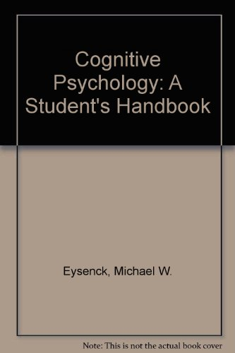 9780863773747: Cognitive Psychology: A Student's Handbook