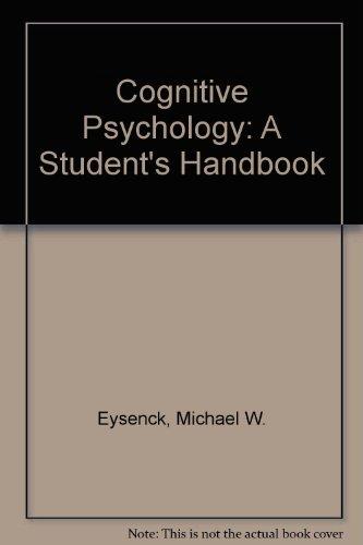 9780863773747: Cognitive Psychology: A Student's Handbook