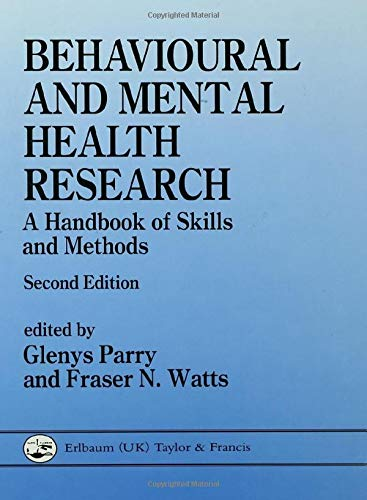 9780863773877: Behavioural and Mental Health Research: A Handbook of Skills and Methods