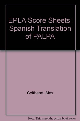 EPLA Score Sheets: Spanish Translation of PALPA (0863773893) by Coltheart, Max; Kay, Janice; Lesser, Ruth