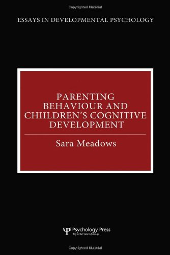 Parenting Behaviour and Children's Cognitive Development (Essays: Sara Meadows