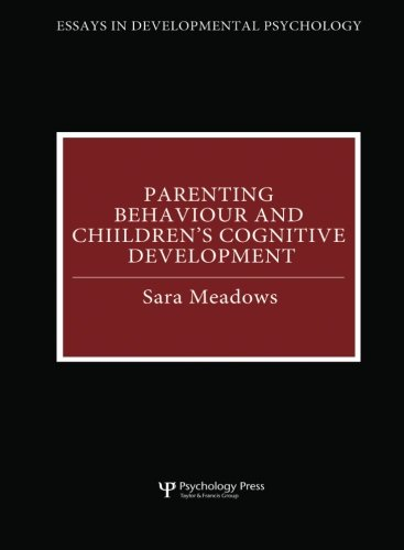 Parenting behaviour and children's cognitive development (Essays: Meadows, Sara