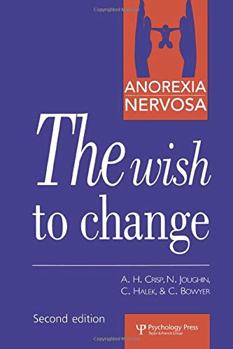 9780863774089: Anorexia Nervosa: The Wish to Change