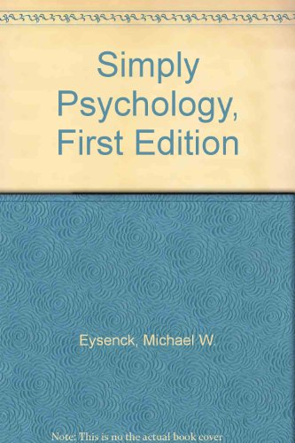 Simply Psychology, First Edition (9780863774355) by Michael W. Eysenck