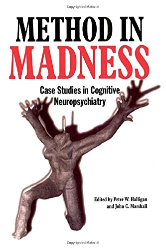 9780863774416: Method In Madness: Case Studies In Cognitive Neuropsychiatry