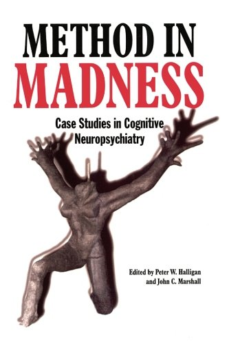 9780863774423: Method In Madness: Case Studies In Cognitive Neuropsychiatry
