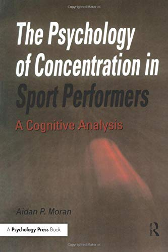 9780863774447: The Psychology of Concentration in Sport Performers: A Cognitive Analysis