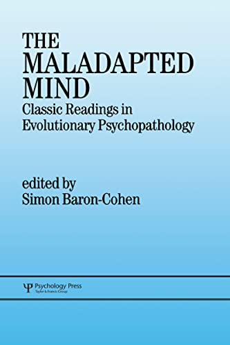 9780863774607: The Maladapted Mind: Classic Readings in Evolutionary Psychopathology