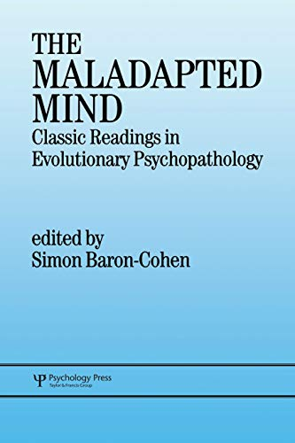 9780863774614: The Maladapted Mind: Classic Readings in Evolutionary Psychopathology