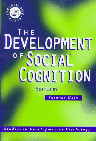 9780863774973: The Development of Social Cognition (Studies in Developmental Psychology)