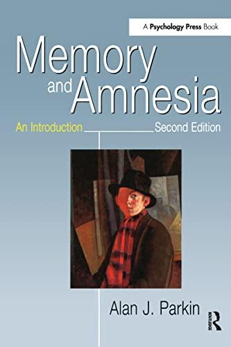 Memory and Amnesia: An Introduction: Alan J. Parkin