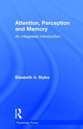 9780863776588: Attention, Perception and Memory: An Integrated Introduction (Psychology Focus)