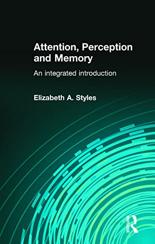 9780863776595: Attention, Perception and Memory: An Integrated Introduction (Psychology Focus)