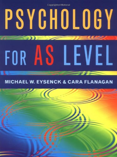Psychology for AS Level (9780863776656) by Michael W. Eysenck; Cara Flanagan