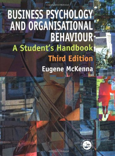 9780863776670: Business Psychology and Organisational Behaviour, 3rd Edition: A Student's Handbook