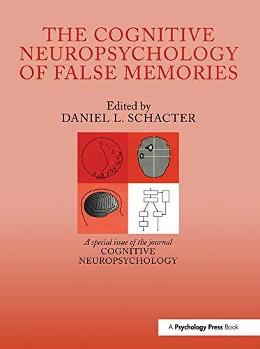 9780863776939: The Cognitive Psychology of False Memories: A Special Issue of Cognitive Neuropsychology (Special Issues of Cognitive Neuropsychology)