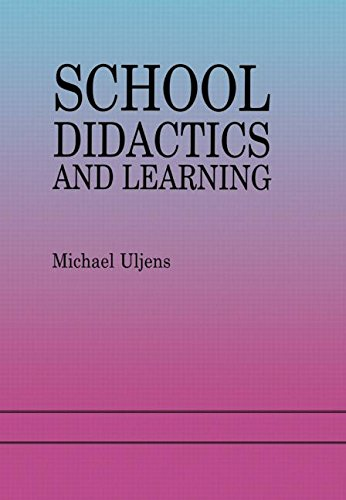 9780863777004: School Didactics And Learning: A School Didactic Model Framing An Analysis Of Pedagogical Implications Of learning theory
