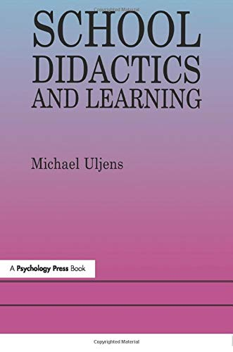 9780863777011: School Didactics And Learning: A School Didactic Model Framing An Analysis Of Pedagogical Implications Of learning theory