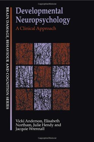 9780863777042: Developmental Neuropsychology: A Clinical Approach (Brain, Behaviour and Cognition)