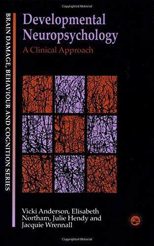 9780863777059: Developmental Neuropsychology: A Clinical Approach (Brain, Behaviour and Cognition)