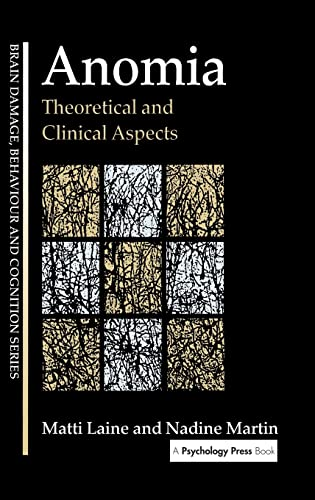 9780863777226: Anomia: Theoretical and Clinical Aspects (Brain, Behaviour and Cognition)