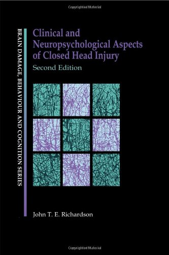 9780863777516: Clinical and Neuropsychological Aspects of Closed Head Injury (Brain, Behaviour and Cognition)