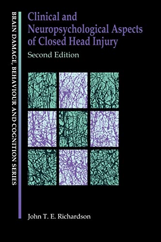 9780863777523: Clinical and Neuropsychological Aspects of Closed Head Injury (Brain, Behaviour and Cognition)