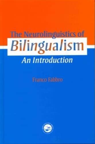 9780863777554: The Neurolinguistics of Bilingualism: An Introduction