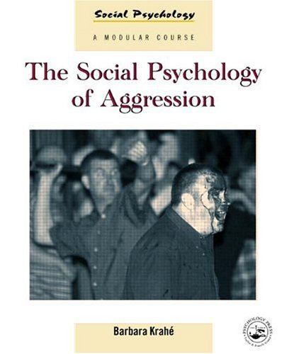 9780863777752: The Social Psychology of Aggression (Social Psychology: A Modular Course)