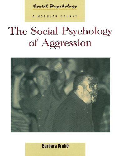 9780863777769: The Social Psychology of Aggression (Social Psychology: A Modular Course)
