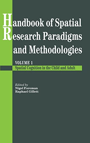 9780863777998: Handbook Of Spatial Research Paradigms And Methodologies: Spatial Cognition in the Child and Adult Vol 1 (Handbook of Spatial Research Paradigms & Methodologies)