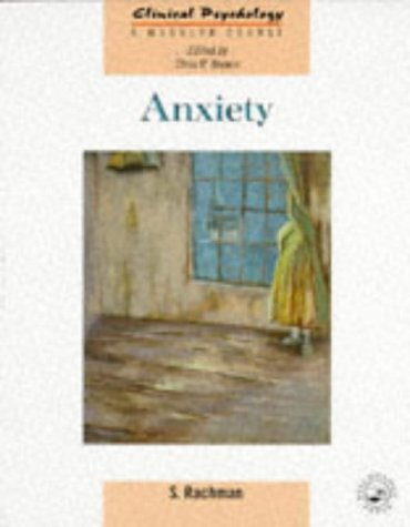 9780863778025: Anxiety (Clinical Psychology: A Modular Course)