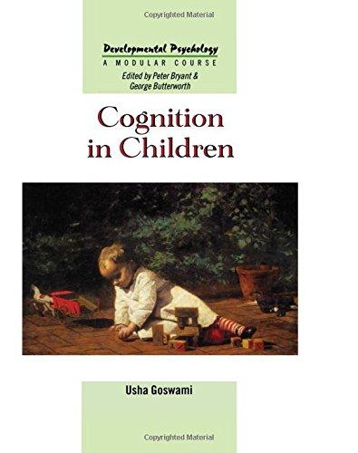 9780863778247: Cognition In Children (Developmental Psychology: A Modular Course)