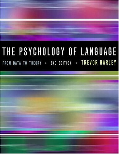 9780863778667: The Psychology of Language: From Data To Theory