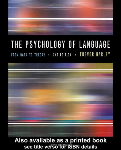 9780863778674: The Psychology of Language: From Data To Theory