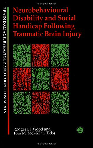 9780863778896: Neurobehavioural Disability and Social Handicap Following Traumatic Brain Injury (Brain, Behaviour and Cognition)