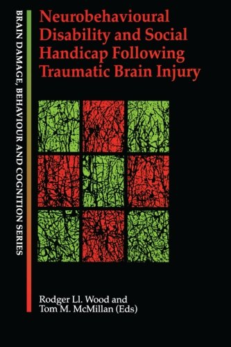 9780863778902: Neurobehavioural Disability and Social Handicap Following Traumatic Brain Injury (Brain, Behaviour and Cognition)