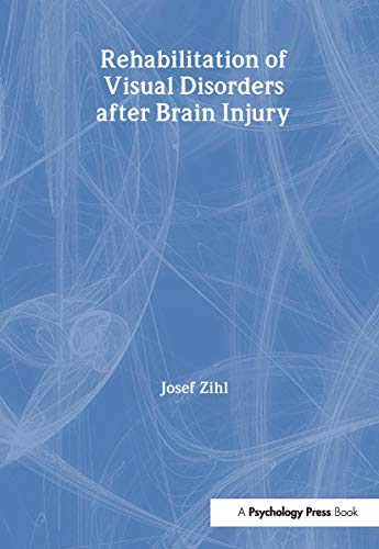 9780863778988: Rehabilitation of Visual Disorders After Brain Injury