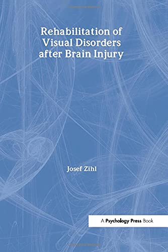 9780863778995: Rehabilitation of Visual Disorders After Brain Injury