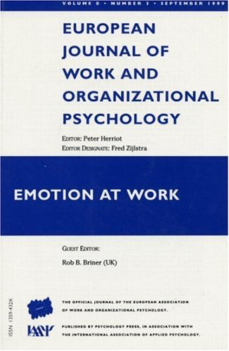 9780863779916: Emotion at Work: A Special Issue of the European Journal of Work and Organizational Psychology (Special Issues of the European Journal of Work and Organizational Psychology) (v. 8, no. 3)