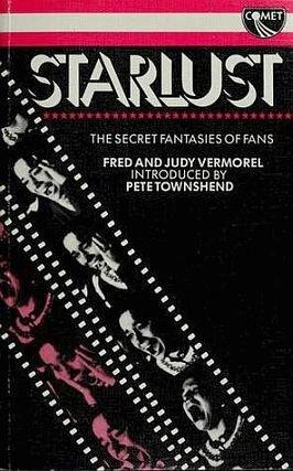 9780863790041: Starlust: The Secret Life of Fans (A Comet Book)