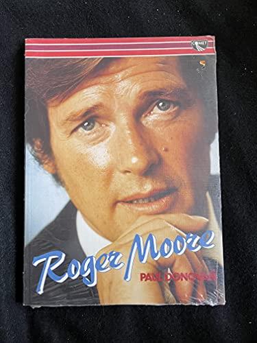 Roger Moore.: DONOVAN, Paul.